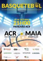 ACR Basquetebol - Seniores: ACR - Maia Basket